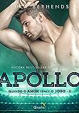 Apollo II: Quando o amor vence o jogo (Jogadores de Futebol)