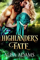 Highlander's Fate: A Medieval Scottish Historical Highland Romance Book Kindle Edition
