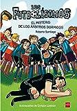 Los Futbolísimos.El misterio de los árbitros dormidos