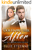 Our Happily Ever After: BWWM Interracial Romance Black Women White Men (That Forbidden Love Book 3)