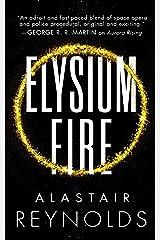 Elysium Fire (The Prefect Dreyfus Emergencies Book 2) Kindle Edition