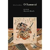 O Samurai: a vida de Miyamoto Musashi