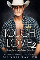 Tough Love 2: Daddy's Golden Rules Kindle Edition