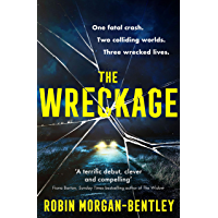 The Wreckage: The gripping new thriller that everyone is talking about (English Edition)