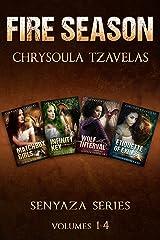 Fire Season: Senyaza Volumes 1-4 Kindle Edition