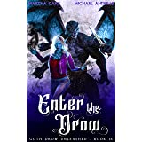 Enter the Drow (Goth Drow Unleashed Book 15)