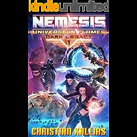 Nemesis (Universe in Flames - Dark Legacy Book 1)