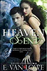 Heaven Sent (Falling Angels Saga Book 3) Kindle Edition