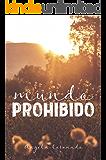 Mundo Prohibido: Existen limites que no se deben cruzar (Spanish Edition)