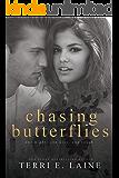 Chasing Butterflies: A Standalone Sports Romance