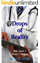 Drops of Reality: Tales from a doctor's surgery (English Edition)