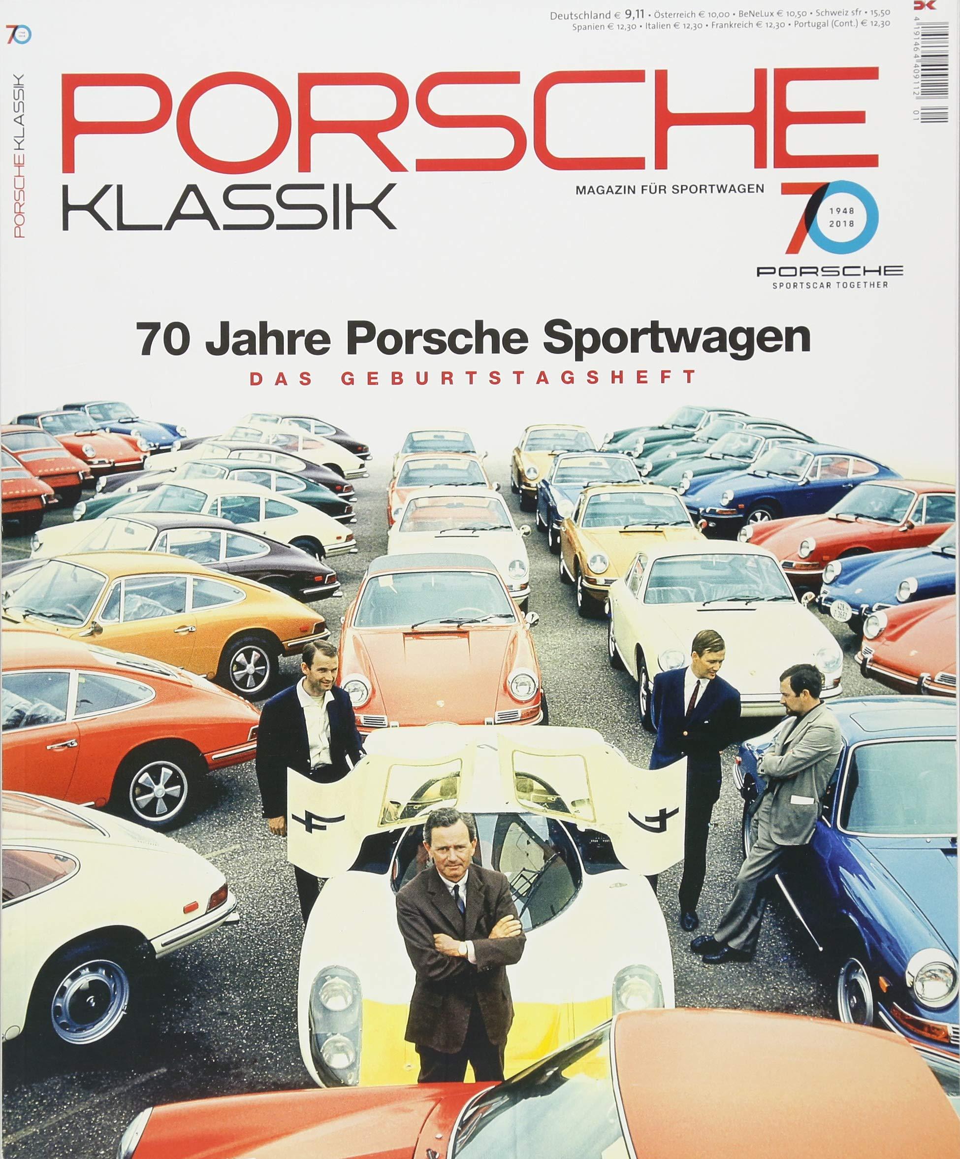 PORSCHE KLASSIK Special - 70 Jahre Porsche Sportwagen: Das Jubiläumsheft