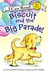 Biscuit and the Big Parade! (My First I Can Read) Kindle Edition