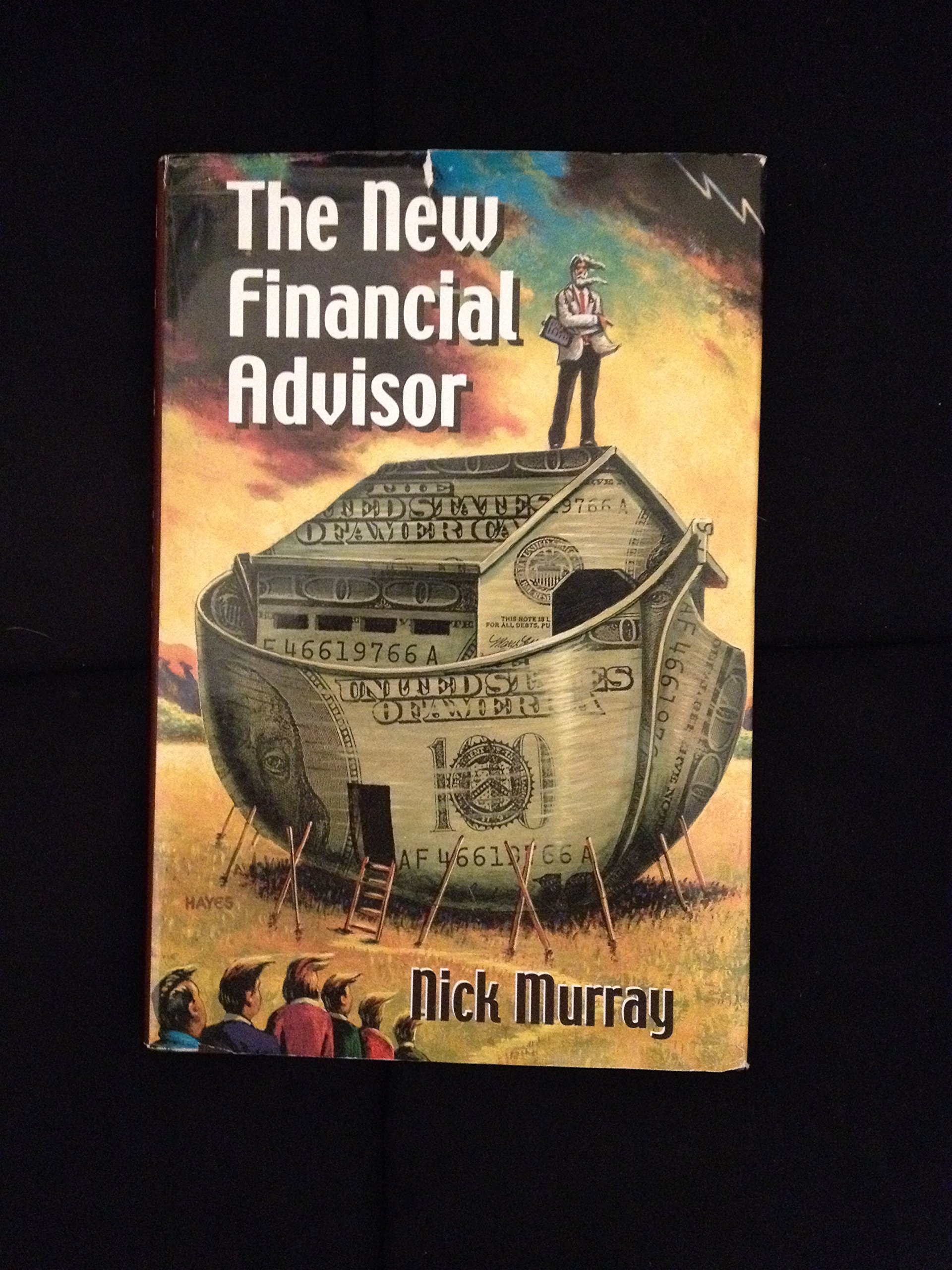 The new financial advisor nick murray 9780966976328 amazon the new financial advisor nick murray 9780966976328 amazon books magicingreecefo Images