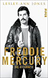 Freddie Mercury: Die Biografie (German Edition)