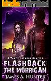 Flashback: The Morrigan: A Yancy Lazarus Novella (Yancy Lazarus Series)