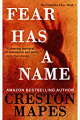 Fear Has a Name: An Haunting, Unforgettable Contemporary Christian Thriller (The Crittendon Files Book 1) Kindle Edition