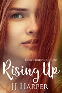 Rising Up: Finding Me Book 1