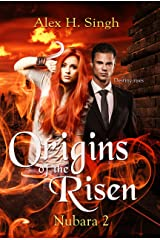 Origins Of The Risen: Destiny Rises. (Nubara Book 2)