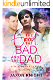 The Good, the Bad and the Dad (Fairyland Romances Book 4)