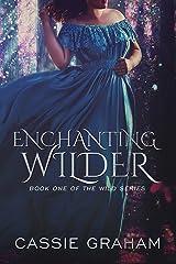 Enchanting Wilder Kindle Edition