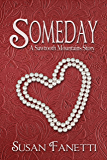 Someday (Sawtooth Mountains Stories Book 2)