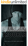 Trouble (Rebel Wheels Book 3) (English Edition)