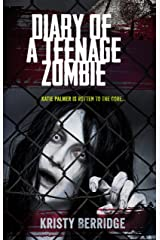 Diary of a Teenage Zombie Kindle Edition