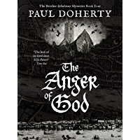 The Anger of God (The Brother Athelstan Mysteries Book 4)