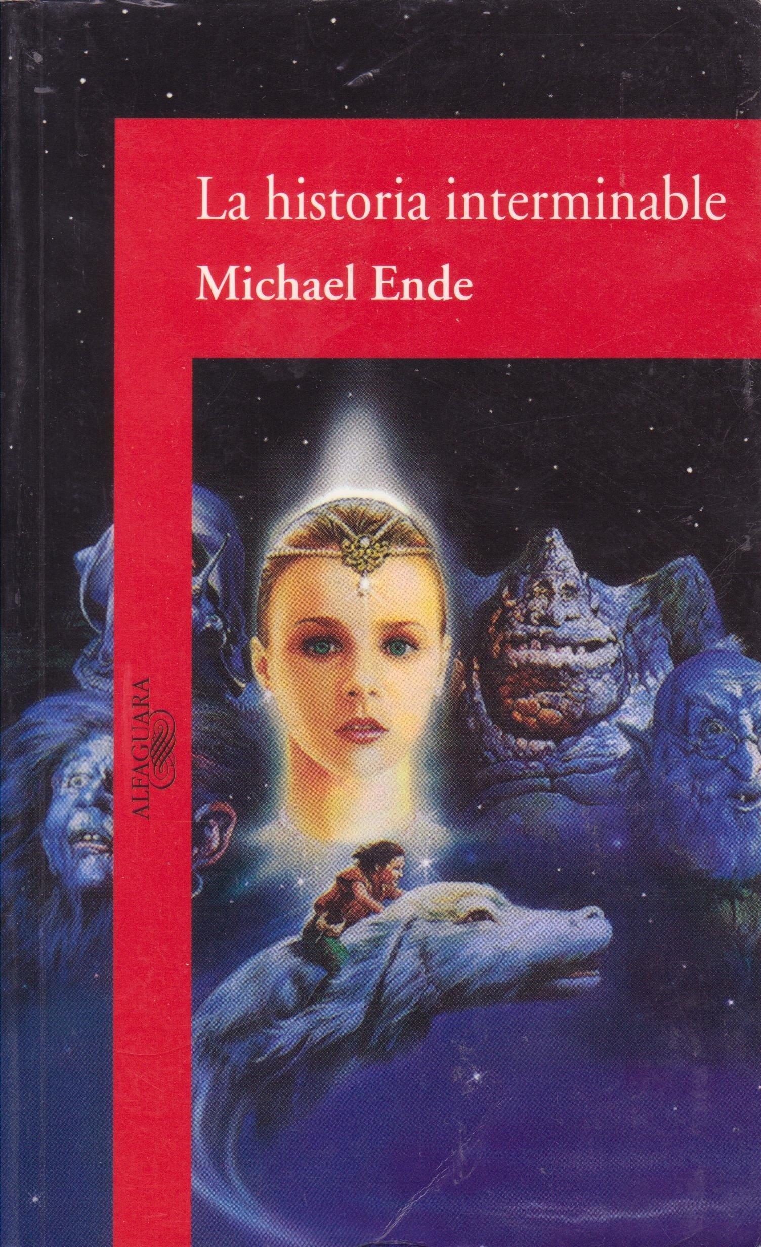 La Historia Interminable / A Neverending Story Literatura Alfaguara, 85: Amazon.es: Ende, Michael, Saenz, Miguel: Libros