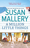A Million Little Things: A Novel (Mischief Bay Book 3) (English Edition)