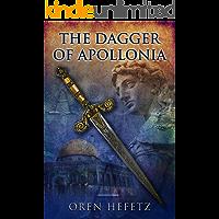 The Dagger Of Apollonia: Ancient Historical Novel