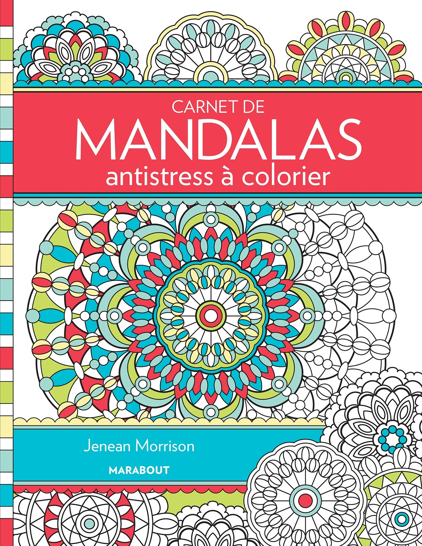 Carnet De Mandalas Antistress A Colorier Amazon Fr Jenean Morrison