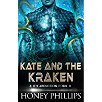 Kate and the Kraken: A SciFi Alien Romance (Alien Abduction Book 11) (English Edition)