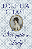 Not Quite A Lady: Number 4 in series (Carsington Brothers) (English Edition)