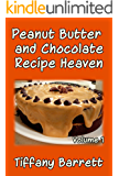 Peanut Butter and Chocolate Recipe Heaven Volume 1 (English Edition)