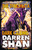 Dark Calling (The Demonata, Book 9)