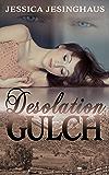 Desolation Gulch