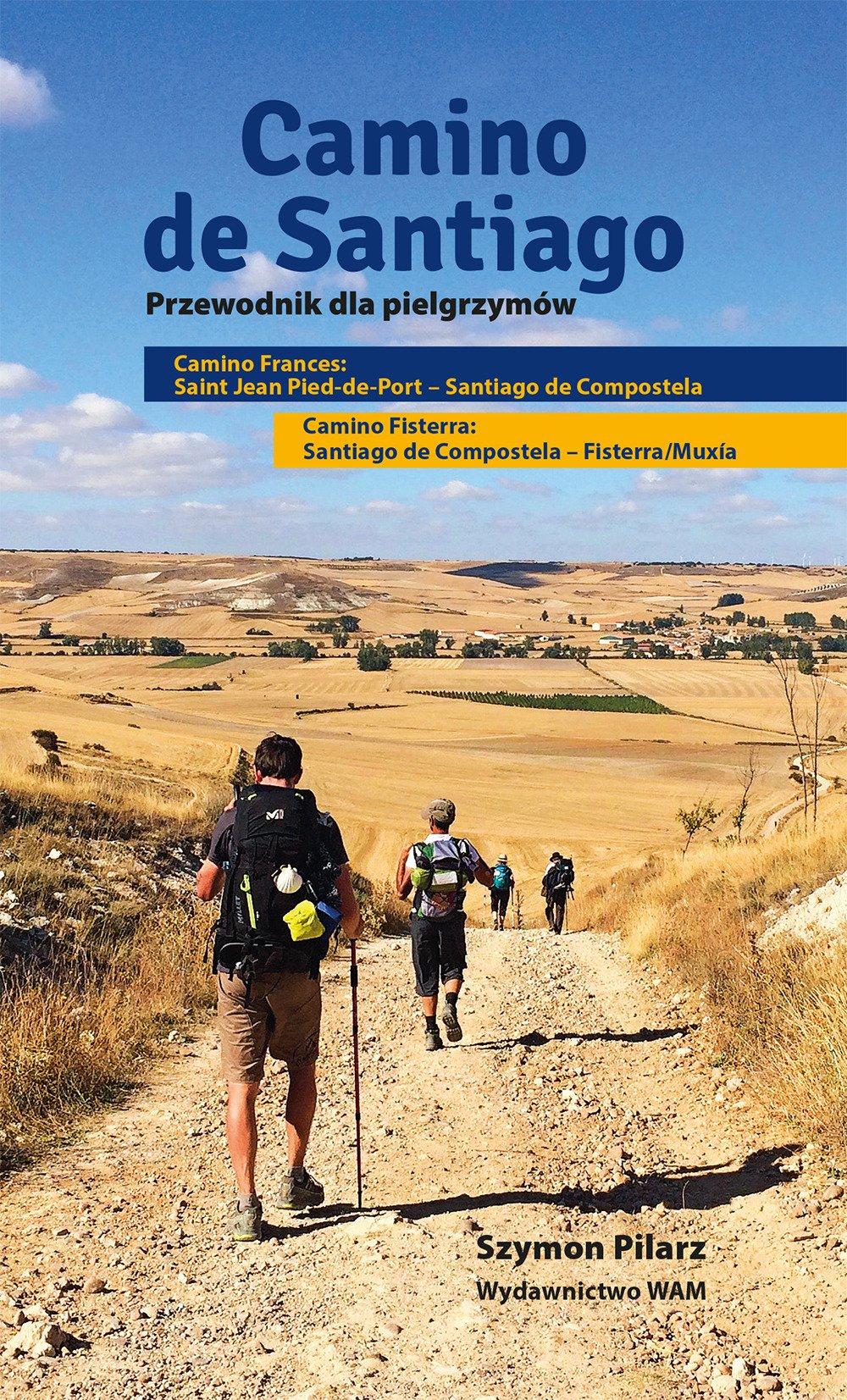 Camino de Santiago. Przewodnik dla pielgrzymów: Szymon Pilarz: 9788327715753: Amazon.com: Books
