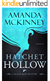 Hatchet Hollow (A Black Rose Mystery Book 2)