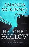 Hatchet Hollow: A Black Rose Mystery (Black Rose Mystery Novella Book 2)