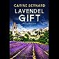 Lavendel-Gift: Ein Provence-Krimi (Die Lavendel-Morde 2)