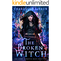 The Broken Witch (The Coven: Elemental Magic Book 4)