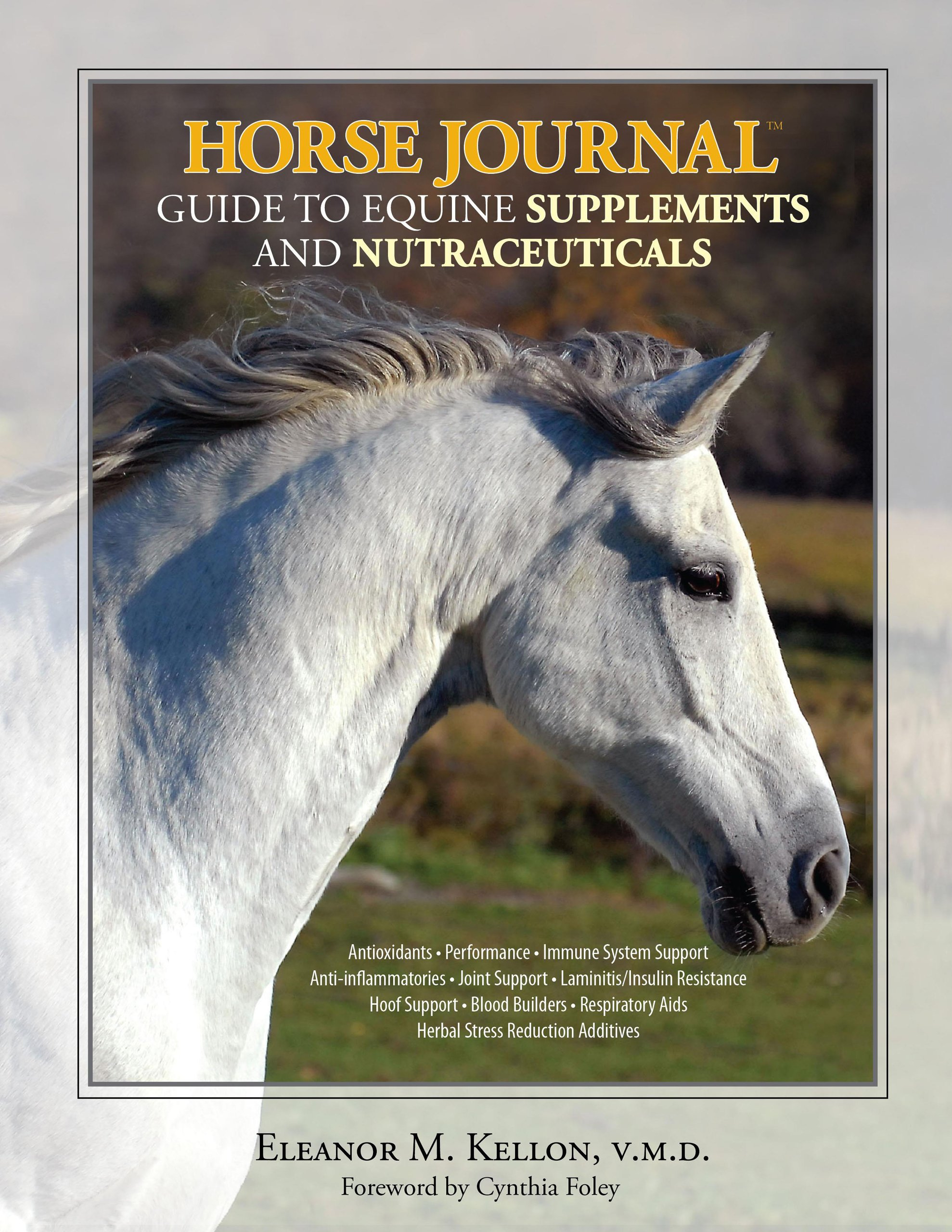 Horse Journal Guide to Equine Supplements and Nutraceuticals pdf