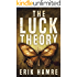 The Luck Theory