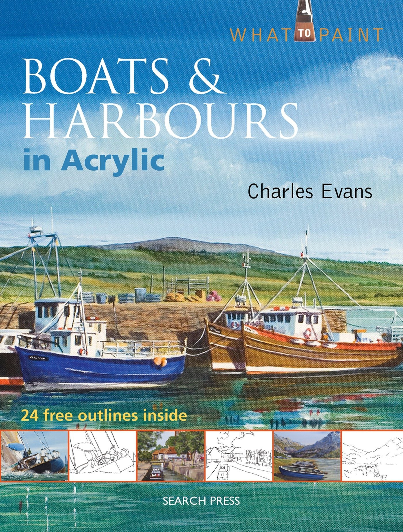 Buy Boats & Harbours in Acrylic (What to Paint) Book Online at Low ...