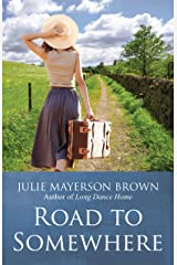 Road To Somewhere: Book Two in the Clearwater Series Kindle Edition
