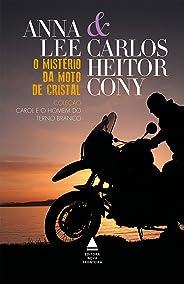 O mistério da moto de cristal (Carol e o homem do terno branco Livro 4)