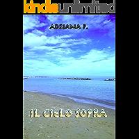 Il cielo sopra (Italian Edition) book cover