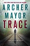 Trace: A Joe Gunther Novel (Joe Gunther Series)